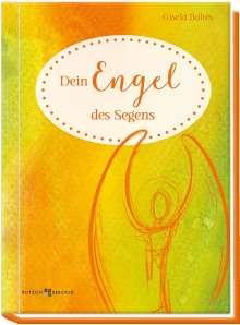 Gisela Baltes: Dein Engel des Segens, Buch
