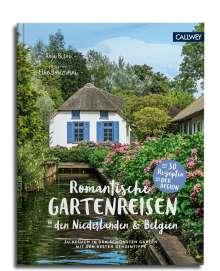 Anja Birne: Romantische Gartenreisen in den Niederlanden und Belgien, Buch