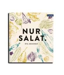 Éva Bezzegh: Nur Salat., Buch