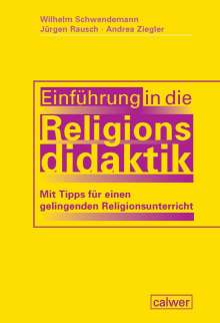 Wilhelm Schwendemann: Einführung in die Religionsdidaktik, Buch