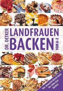 Dr. Oetker: Landfrauenbacken von A - Z, Buch