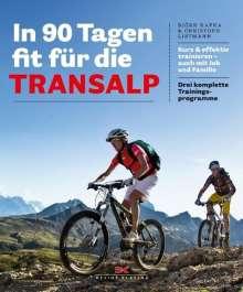 Björn Kafka: In 90 Tagen fit für die Transalp, Buch