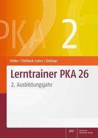 Jutta Heller: Lerntrainer PKA 26 2, Buch