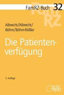 Andreas Albrecht: Die Patientenverfügung, Buch