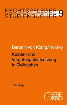Renate Baronin von König: Kosten- und Vergütungsfestsetzung in Zivilsachen, Buch