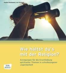 Anette Daublebsky von Eichhain: Wie hältst du's mit der Religion?, Buch