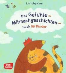 Rita Diepmann: Das Gefühle-Mitmachgeschichten-Buch für Kinder, Buch