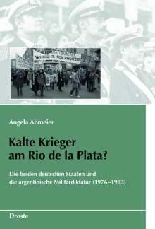Angela Abmeier: Kalte Krieger am Rio de la Plata?, Buch