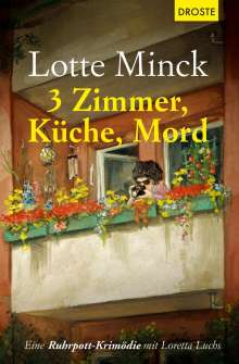 Lotte Minck: 3 Zimmer, Küche, Mord, Buch