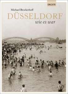 Michael Brockerhoff: Düsseldorf wie es war, Buch