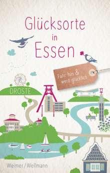 Tanja Weimer: Glücksorte in Essen, Buch
