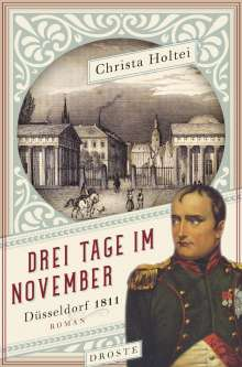 Christa Holtei: Drei Tage im November, Buch