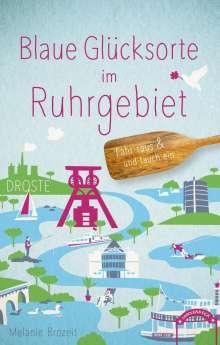 Melanie Brozeit: Blaue Glücksorte im Ruhrgebiet, Buch