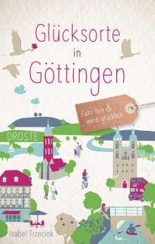 Isabel Trzeciok: Glücksorte in Göttingen, Buch