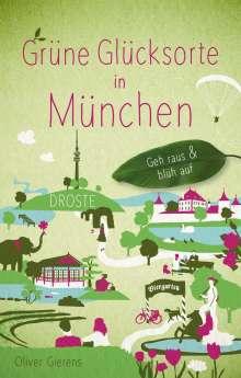 Oliver Gierens: Grüne Glücksorte in München, Buch