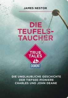 James Nestor: Die Teufels-Taucher (DuMont True Tales), Buch