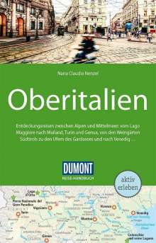 Nana Claudia Nenzel: DuMont Reise-Handbuch Reiseführer Oberitalien, Buch