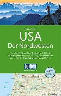 Susanne Satzer: DuMont Reise-Handbuch Reiseführer USA, Der Nordwesten, Buch
