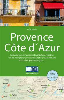 Klaus Simon: DuMont Reise-Handbuch Reiseführer Provence, Côte d'Azur, Buch