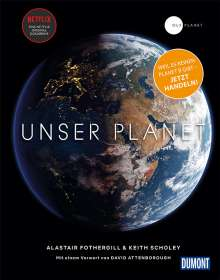 Fred Pearce Keith Scholey: DuMont Bildband Unser Planet - Our Planet, Buch