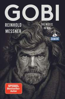 Reinhold Messner: Gobi (DuMont Reiseabenteuer), Buch