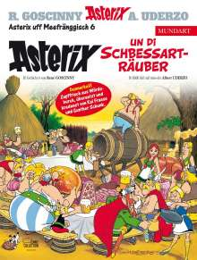 René Goscinny: Asterix Mundart Meefränggisch VI, Buch