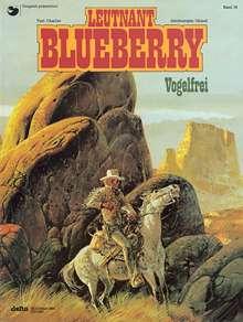 Jean-Michel Charlier: Blueberry 16 Vogelfrei, Buch