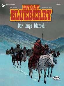 Jean-Michel Charlier: Blueberry 22 Der lange Marsch, Buch