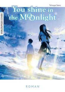 Tetsuya Sano: You Shine in the Moonlight, Buch