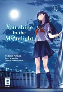 Tetsuya Sano: You Shine in the Moonlight 01, Buch