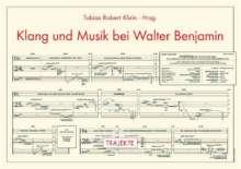 Klang und Musik bei Walter Benjamin, Buch