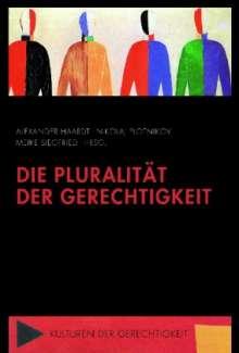 Die Pluralität der Gerechtigkeit, Buch