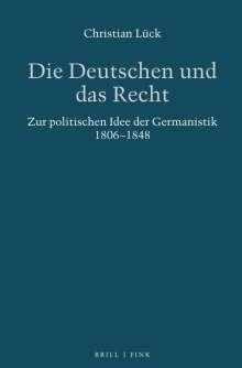 Christian Lück: Die Deutschen und das Recht, Buch