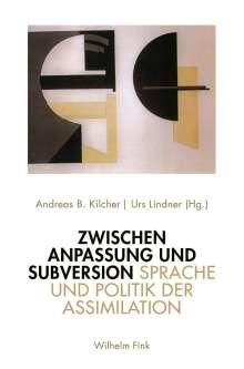 Zwischen Anpassung und Subversion, Buch
