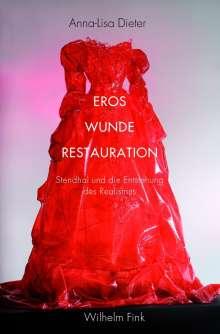 Anna-Lisa Dieter: Eros - Wunde - Restauration, Buch
