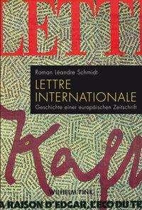 Roman Léandre Schmidt: Lettre internationale, Buch