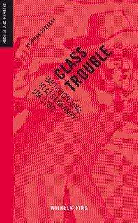 Stephan Gregory: Class Trouble, Buch