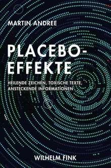 Martin Andree: Placebo-Effekte, Buch