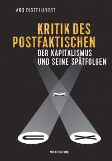Lars Distelhorst: Kritik des Postfaktischen, Buch