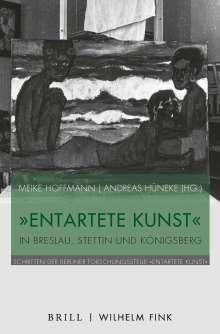 """""""Entartete Kunst"""" in Breslau, Stettin und Königsberg, Buch"""