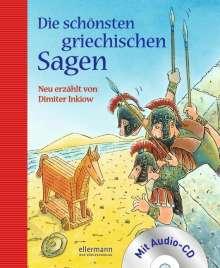 Dimiter Inkiow: Die schönsten griechischen Sagen mit CD, Buch