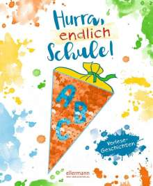 Dimiter Inkiow: Hurra, endlich Schule!, Buch