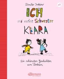 Dimiter Inkiow: Ich und meine Schwester Klara. Die schönsten Geschichten zum Vorlesen, Buch