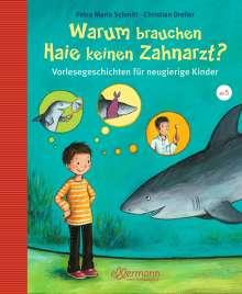 Christian Dreller: Warum brauchen Haie keinen Zahnarzt?, Buch