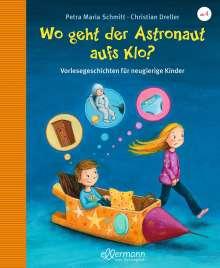 Petra Maria Schmitt: Wo geht der Astronaut aufs Klo?, Buch