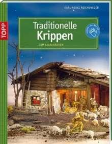 Karl-Heinz Reicheneder: Traditionelle Krippen, Buch