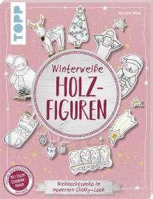 Kornelia Milan: Winterweiße Holzfiguren (kreativ.kompakt), Buch