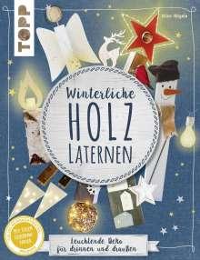 Alice Rögele: Winterliche Holzlaternen (kreativ.kompakt), Buch
