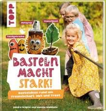 Sandra Winkler: Basteln macht stark!, Buch