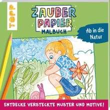 Norbert Pautner: Zauberpapier Malbuch Ab in die Natur, Buch